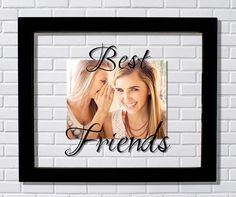 Best Friends Frame - Floating Frame - Photo Picture Frame - Friends Forever Girlfriend Bestie BFF by BurntBranch on Etsy