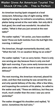 It Was All Okay Until The Waiter Told Him The Truth. This Turned My Stomach.