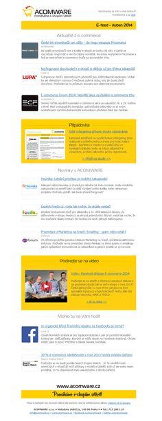 V dubnovém čísle E-feedu jsme upozornili na vstup nového srovnávače cen na český trh, přinesli jsme rozhovor s CEO Heureka.cz Tomášem Bravermanem či případovou verzi Sklik retargetingu.  HTML verzi najdete na www.acomware.cz/e-feed-duben-2014