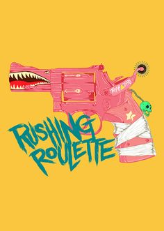 Rushing Roulette, by Boneface