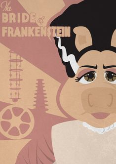 The Bride of Frankenstein - Muppet Monster Poster by Gr8Gonzo on deviantART