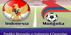 Prediksi Mongolia vs Indonesia 4 Desember