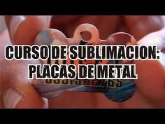 CURSO DE SUBLIMACION: PLACAS DE METAL - YouTube