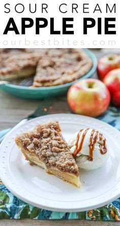 Best Apple Pie Recipe: Sour Cream Apple Pie! Creamy custard with sweet apples and the perfect crumb topping. From the girls at Our Best Bites via @ourbestbites #applepie
