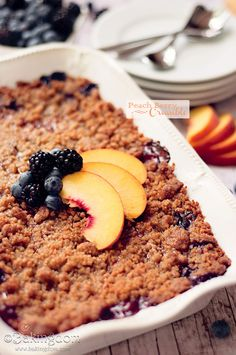 Peach Berry Crumble - Fresh peaches, blueberries, and blackberries topped with a crunchy cinnamon crumble