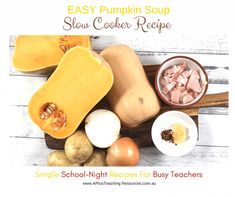 Slow Cooker Pumpkin Soup -School Night Recipes For Teachers Slow Cooker Pumpkin Soup, Types Of Pumpkins, Creamed Potatoes, Easy Soup Recipes, Food To Make, Bacon, Tasty, Bread, Dishes