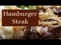 Easy Meal- Hamburger Steak Recipe – All Recipes Food Cooking Network Hamburger Potato Casserole, Hamburger Steak Recipes, Steaks, Cooking Network, Allrecipes, Mashed Potatoes, Easy Meals, Healthy Eating, Cooking Recipes