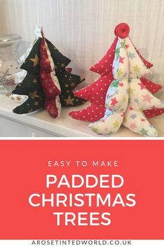 Padded Fabric Christmas's Trees - a great idea for a table centrepiece, Gift or Christmas Decoration - make them to match your decor. Free template and picture tutorial Fabric Christmas Trees, Christmas Tree Art, Christmas Tree Pattern, Christmas Makes, Christmas Crafts, White Christmas, Christmas Time, Christmas Ideas, Modern Christmas