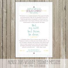 {Visiting Teaching} August 2015 Divine Attributes of Jesus Christ: Meek & Humble - Little LDS IdeasLittle LDS Ideas