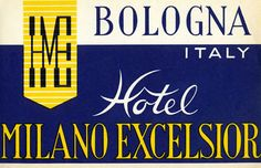 Artist Unknown poster: Hotel Milano Excelsior - Bologna Italy (luggage label)