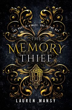 Q&A with Lauren Mansy Author of The Memory Thief, a YA Fantasy Best Books To Read, Ya Books, I Love Books, Good Books, Teen Books, Fantasy Book Covers, Cover Books, Buch Design, Beautiful Book Covers
