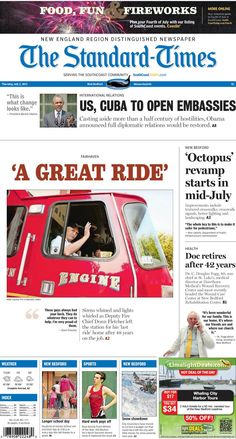 """The Standard-Times. July 2, 2015.  Fourth of July events; Fairhaven deputy fire chief takes his """"last ride""""; Gomes School to extend school day thanks to a grant; """"Octopus"""" renovation begins in mid-July and more."""
