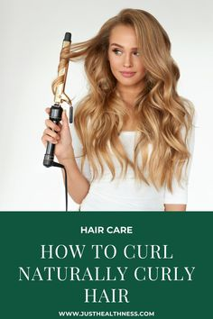 How To Curl Naturally Curly Hair - Just Healthness Fine Hair, Wavy Hair, Curly Hair Styles, Natural Hair Styles, Hair Hacks, Hair Tips, Tight Curls, Home Remedies For Hair