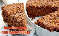 Bolo de canela Dukan com farelos #receitas #dukan #dieta #fitness #nutrição
