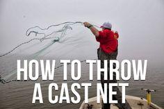 How To Throw a Cast Net