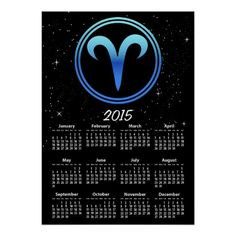 2015 Calendar print featuring the symbol for the Aries zodiac sign in this astrology design in electric blue surrounded by a double electric blue circle with black. The stars from the night sky feature in the background on black. The calendar is featured in white underneath the Aries glyph.