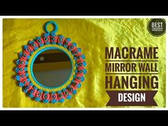 New Macrame Mirror Wall Hanging 2019 design Macrame Mirror, Macrame Art, Wall Hanging Designs, Make It Yourself, Wall Hangings, Creative, Crafts, Diy, Craft Ideas
