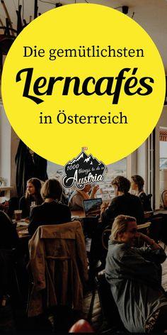 Diese Kaffeehäuser in ganz Österreich eigenen sich perfekt zum Lernen für das Studium. Vienna, Places To Visit, Wanderlust, Coffee, Cool Stuff, Cozy Cafe, Secret Places, Coffee Cafe, Travel Inspiration