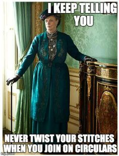 But have I ever seen her knit in Downton...?! #knitting #knittinghumour