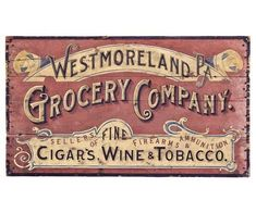 Add quaint country charm to your walls with this antique-inspired grocery sign. Printed on distressed panels, no two are alike. Old Wood Signs, Metal Signs, Wooden Signs, Vintage Advertising Signs, Vintage Advertisements, Antique Signs, Vintage Signs, Vintage Labels, Vintage Ads