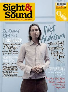Wes Anderson on the cover of Sight & Sound in November 2009 for the release of Fantastic Mr Fox.