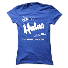 (Tshirt Perfect Deals) its a Halas Thing You Wouldnt Understand T Shirt Hoodie Hoodies Shirts of month Hoodies, Tee Shirts