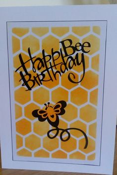 So pleased with this card  had to share it  .  I replaced the Y on the Happy birthday die cut with the word Bee  it worked so well I am going to make another one !