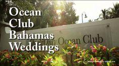 Ocean Club Bahamas Weddings.  To Book Ocean Club Bahamas Weddings call 1-(242)-327-2453 - http://www.bahamas-destination-wedding.com/weddings