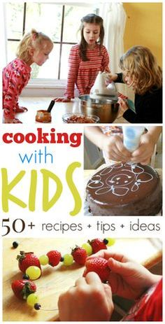 Cooking with Kids :: 50+ Fun Ideas and Recipes shared by multitaskingmaven.com  pinterest.com/wordofmom #multitaskingmaven