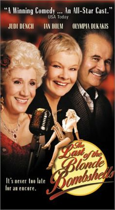 Directed by Gillies MacKinnon. With Judi Dench, Ian Holm, Leslie Caron, Olympia Dukakis. A woman tries to reunite the swing band she played with during World War II. Love Movie, Movie Tv, Billie Whitelaw, Olympia Dukakis, Ian Holm, Leslie Caron, One More Night, Judi Dench, 50 And Fabulous