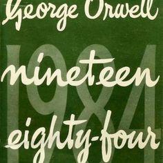 George Orwell, 1984 (Nineteen Eighty-Four), 1949