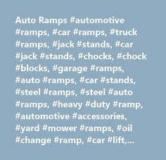 Auto Ramps #automotive #ramps, #car #ramps, #truck #ramps, #jack #stands, #car #jack #stands, #chocks, #chock #blocks, #garage #ramps, #auto #ramps, #car #stands, #steel #ramps, #steel #auto #ramps, #heavy #duty #ramp, #automotive #accessories, #yard #mower #ramps, #oil #change #ramp, #car #lift, #auto #lift, #garage #ramp, #heavy #duty #ramp, #made #in #usa, #…