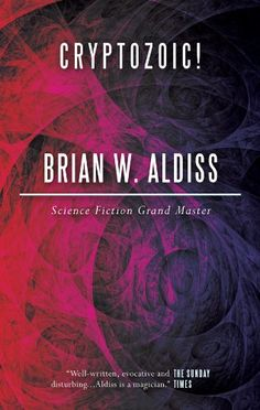 Free Book - Cryptozoic!, by Brian W. Aldiss, is free in the Kindle store, courtesy of publisher E-Reads.