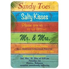 Super unique beach wedding invitation! Sandy toes, salty kisses, please join us as we become Mr. and Mrs.
