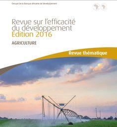 De la survie à la prospérité : comment la #BAD contribue à transformer l' #agriculture en #Afrique - souligne un nouveau rapport