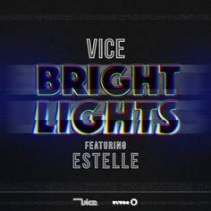 Vice feat. Estelle - Bright Lights (Lyric Video) http://www.demagaga.com/2015/11/12/vice-feat-estelle-bright-lights-lyric-video/