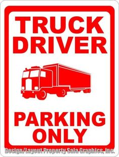 Truck Driver Parking Only Sign Trucker Rig Semi