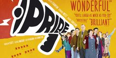 PRIDE. Amazing and currently in cinemas! Can't recommend this film enough. #film #poster