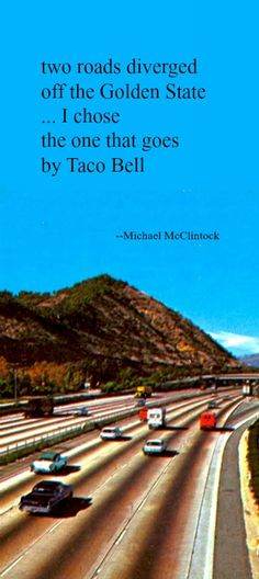 Tanka poem: two roads diverged -- by Michael McClintock, on a vintage postcard of a S. California freeway.