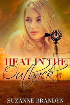 Heat in the Outback by Suzanne Brandyn; Contemporary Romance Books, Love Affair, Serial Killers, Special Forces, Romance Novels, Indie, Writer, Romantic, Movie Posters