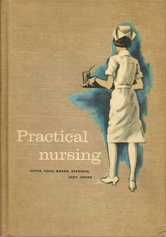 Practical Nursing by Rapier complete training education for the nurse