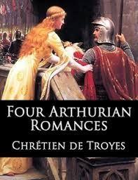 The Four Arthurian Romances by Chrétien de Troyes