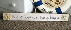 """Beach Wedding Quote Sign - """"this is how our story begins..."""" - Starfish, Shell Decor. $32.00, via Etsy."""