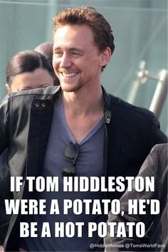 If Hiddles were a Potato..... This cracks me up!