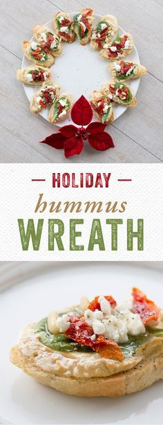 Holiday Hummus Wreath: This stunning appetizer is made with California Goldminer Sourdough flute slices, your favorite hummus, fresh spinach, Feta cheese, pine nuts and sundried tomatoes. Top with a drizzle of olive oil, and sprinkle of salt and pepper, then plate to resemble a holiday wreath!
