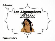 Les créations de Stéphanie: Lapbook : Les Algonquiens vers 1500
