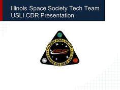 Illinois Space Society Tech Team USLI CDR Presentation.