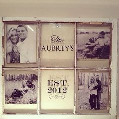 Personalized Antique Old Windows - Use engagement photos and display at ceremony, or use wedding photos and hang in your new home. - DIY and Crafts Window Art, Window Frames, Window Pane Picture Frame, Window Pane Pictures, Old Window Panes, Old Window Projects, Home Projects, Old Window Crafts, Do It Yourself Wedding