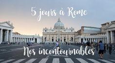 5 jours à Rome : Nos 10 incontournables