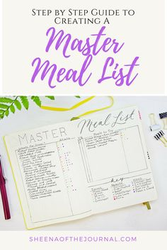 Using a Bullet Journal Master Meal list to make planning family dinners easy! Here's an easy step by step guide to making your own!